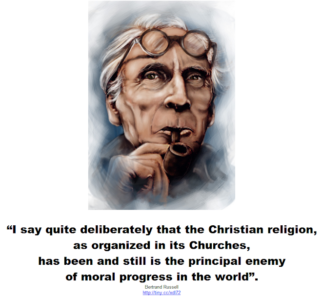 The principal enemy of moral progress in the world is the Christian religion