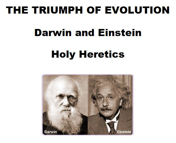THE TRIUMPH OF EVOLUTION