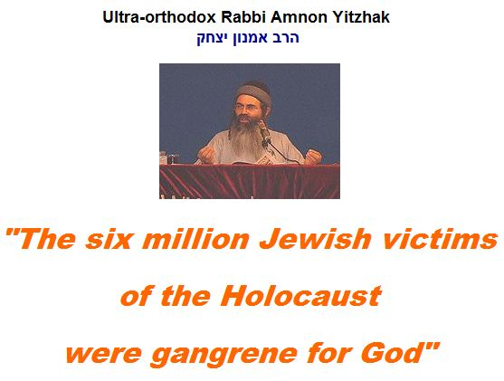 The six million Jewish victims were gangrene for God?