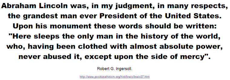 Abraham Lincoln was, in my judgment