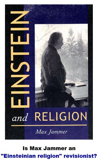 Einstein and religion - physics and theology By Max Jammer