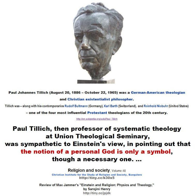 Paul Tillich, was sympathetic to Einstein's view that the notion of a personal God is only a symbol