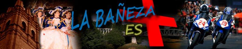 La Bañeza es +