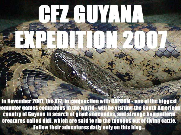 CFZ GUYANA EXPEDITION 2007