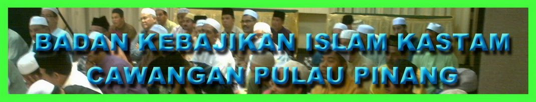 BADAN KEBAJIKAN ISLAM KASTAM