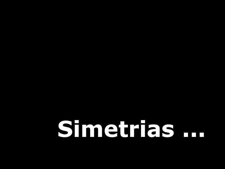 Simetrias ...