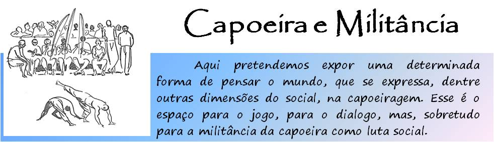 Capoeira e Militância