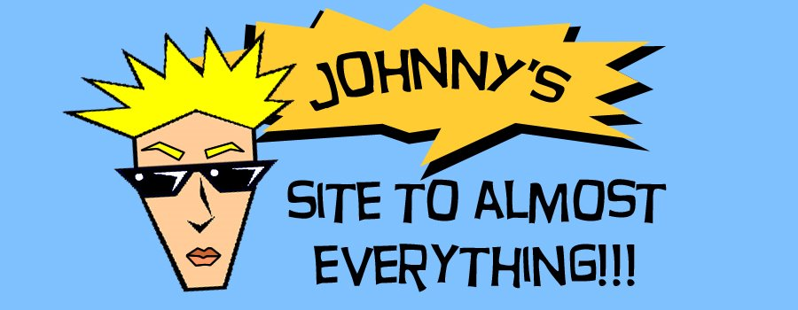 Johnnys Site To Almost Everything: Toys, Cards, Diecast, Games