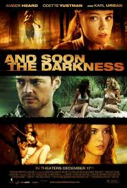 Ver And Soon the Darkness (2011) online