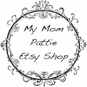 MyMomPattie.Etsy.com