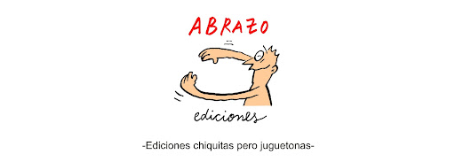 Abrazo ediciones -Ediciones chiquitas pero juguetonas-