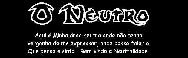 O Neutro
