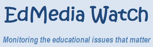 EdMedia Watch
