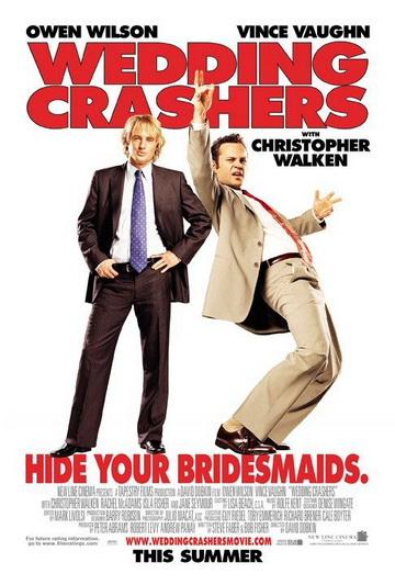 Wedding Crashers ป่วนให้ปิ๊ง แล้วชิ่งแต่ง