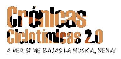 Crónicas Ciclotímicas (Version 2.0)