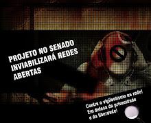 Diga NÃO ao projeto Senador Azeredo!