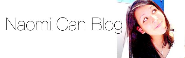 Naomi Can Blog