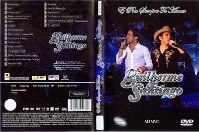 capa de DVD do filme Guilherme & Santiago - E Pra Sempre Te Amar
