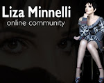 LIZA MINNELLI ONLINE COMMUNITY
