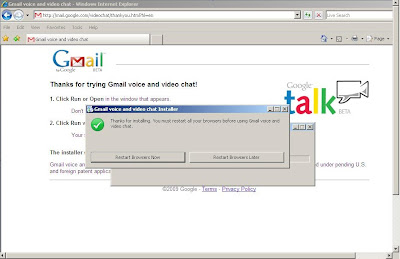 Gmail Voice and Video ready to begin but requires a restart of the Internet Explorer browser