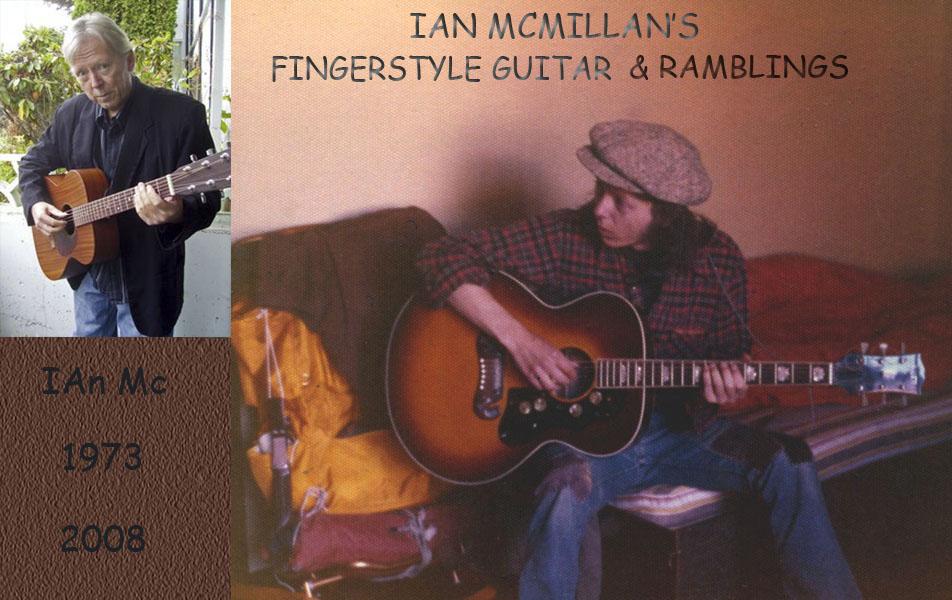 Ian McMillan's Fingerstyle Guitar