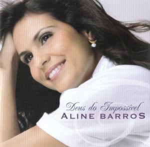 Aline Barros - Deus do Impossível 2009