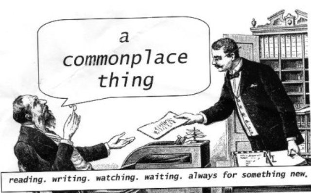 A Commonplace Thing