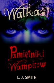 Pamiętniki wampirów. Walka; Vampire Diaries. The Struggle