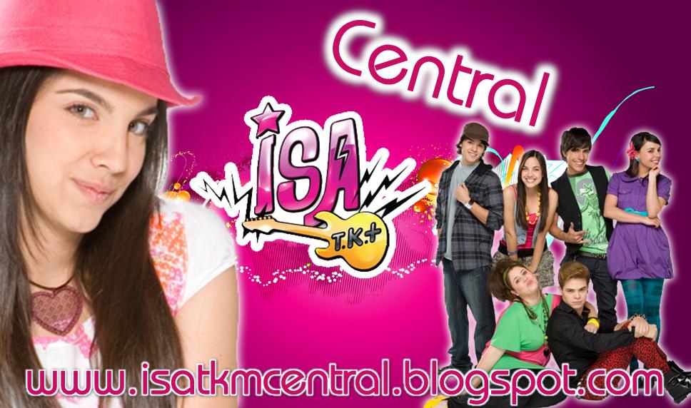 ::Central Isa TK+ ::