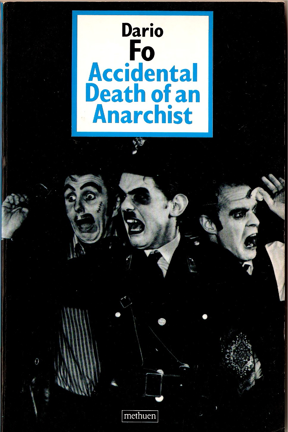 accidental death of an anarchist dario fo Sydney theatre company and adshel present accidental death of an anarchist by dario fo in a new adaptation by francis greenslade with sarah giles.