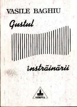 GUSTUL INSTRAINARII (poeme, Editura Timpul, Iasi, 1994)