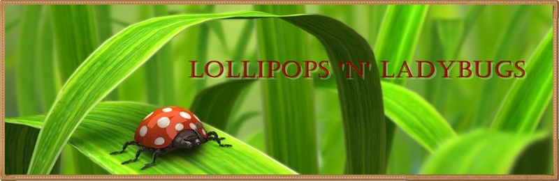 Lollipops n&#39; Ladybugs ~ Em&#39;s Wonderful World ~ Momma&#39;s Little Red Head