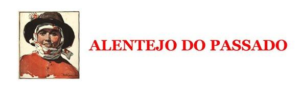 ALENTEJO DO PASSADO