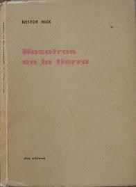 """40 años de """"Nosotros en la tierra"""" de Néstor Mux"""