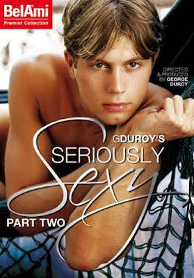 Bel Ami presents Seriously Sexy from George Duroy