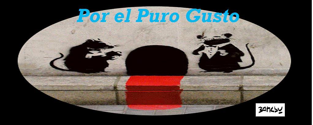 POR EL PURO GUSTO