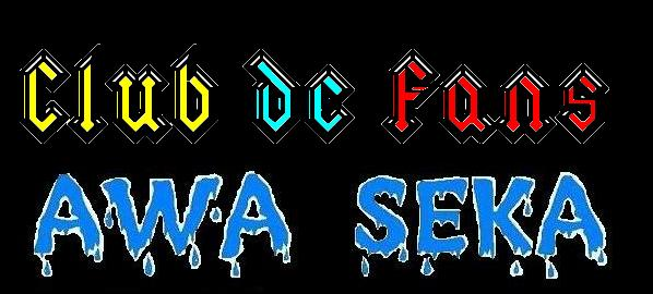 Club de Fans AWA SEKA
