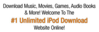 Thousands of iPod Compatible Downloads