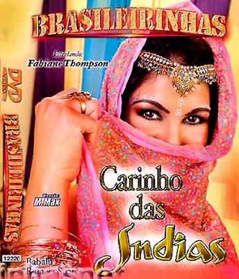 Brasileirinhas Carinho das Indias