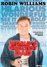 60.) World's Greatest Dad (2009)