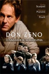 Don Zeno O Fundador de Nomadelphia Dublado