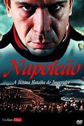 Napoleão A Última Batalha do Imperador capa download baixar assistir