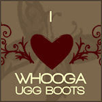 I love Whooga Boots