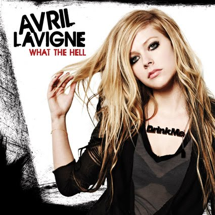 Avril Lavigne - What The Hell. On New Year's Eve, AVRIL LAVIGNE debuted a