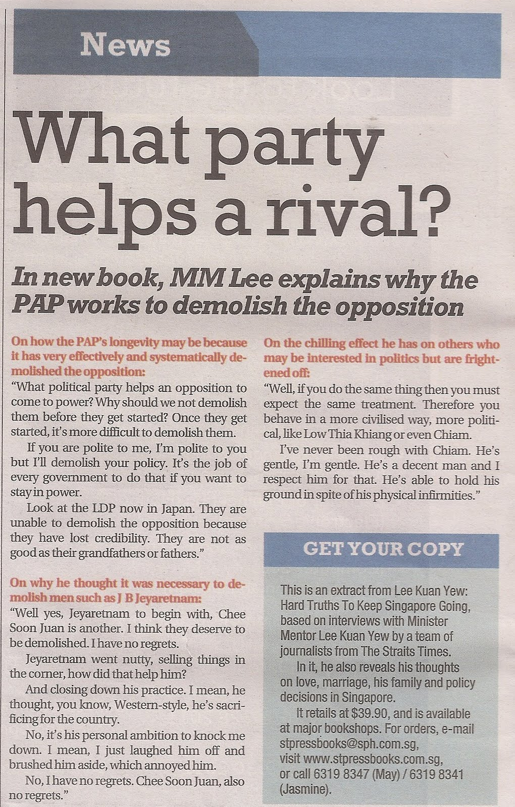 Diary of A Singaporean Mind: MM Lee on why he demolished rivals...