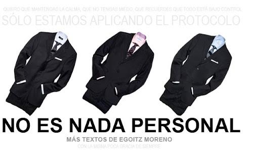 NO ES NADA PERSONAL