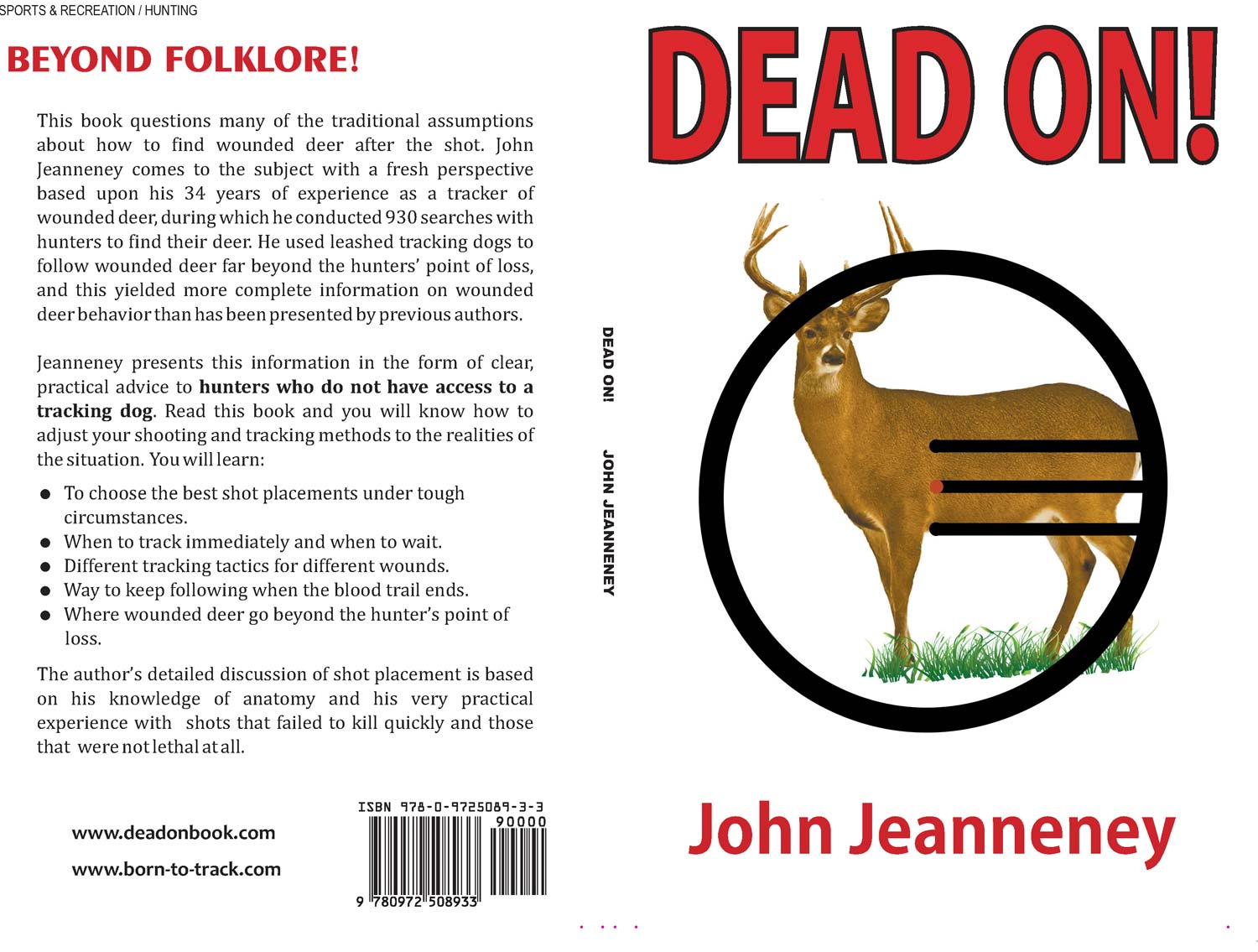 BORN-TO-TRACK BLOG: John\'s book for deer hunters Dead On! gets its ...