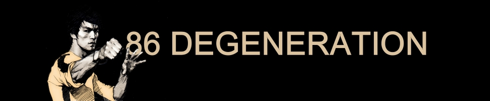 86 Degeneration
