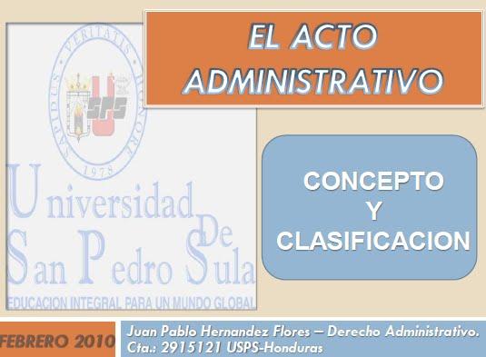 Haga CLICK para DESCARGAR la presentacion EL ACTO ADMINISTRATIVO de Juan Pablo Hernandez Flores