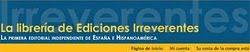 Librería Electrónica de Ediciones Irreverentes